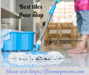 Best mop for tiles floor