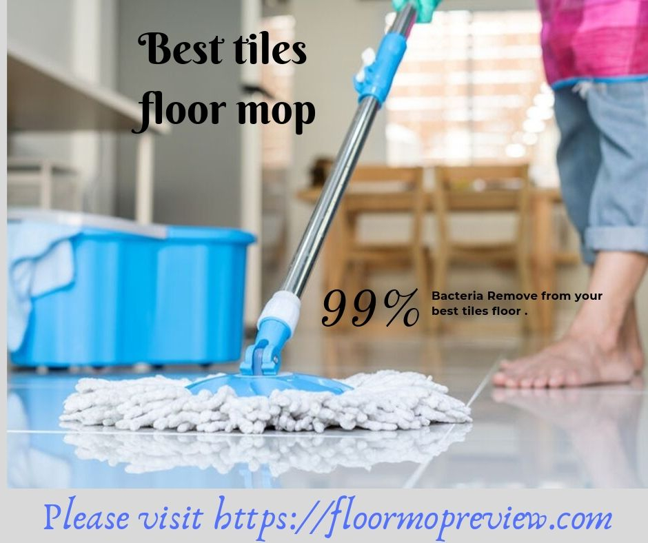 Top 10 Best Mop For Tiles Floor Reviews Ing Guide 2019