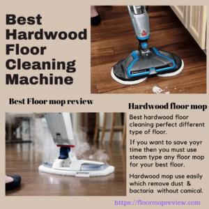 Best Hardwood Floor Cleaning Machine