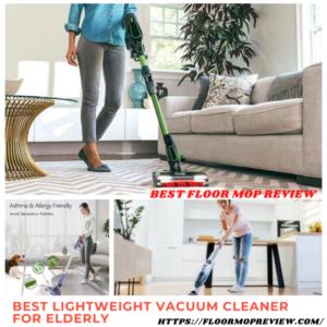 best_lightweight_vacuum_cleaner_for_elderly