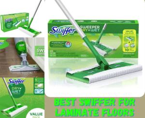 Swiffer for Laminate floors